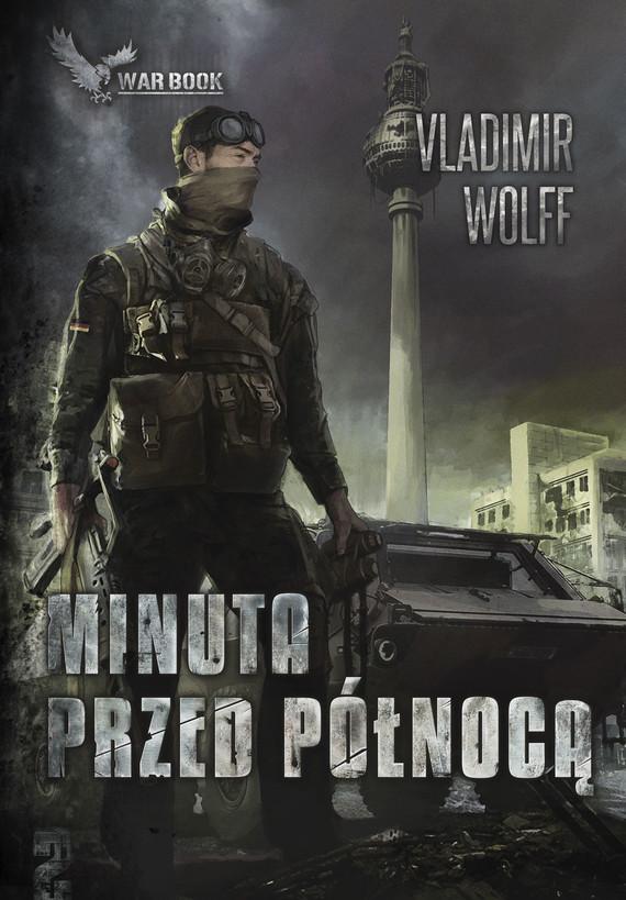 okładka Minuta przed północąebook | epub, mobi | Vladimir Wolff