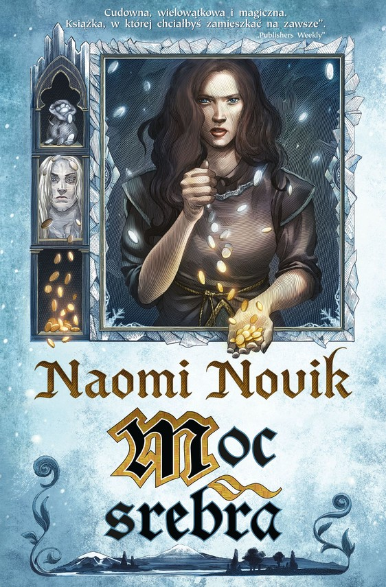okładka Moc srebra, Ebook   Naomi Novik