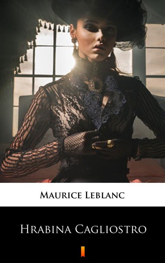 okładka Hrabina Cagliostro. Córka Józefa Balsamo, Ebook   Maurice Leblanc