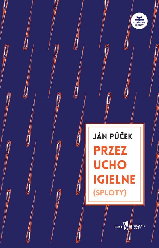 okładka Przez ucho igielne (sploty)ebook | epub, mobi | Ján  Púček