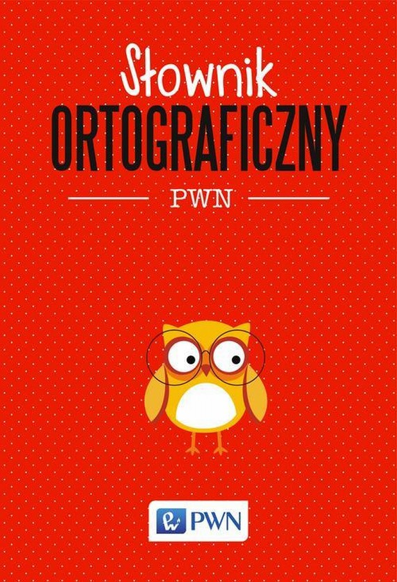 okładka Słownik ortograficzny PWN, Ebook | Lidia  Drabik