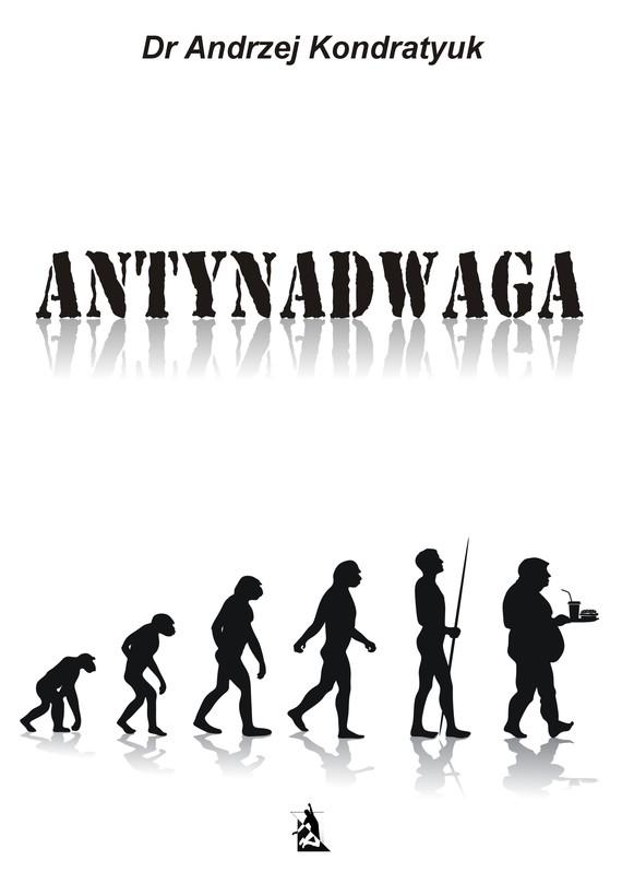okładka Antynadwaga, Ebook | Andrzej  Kondratyuk