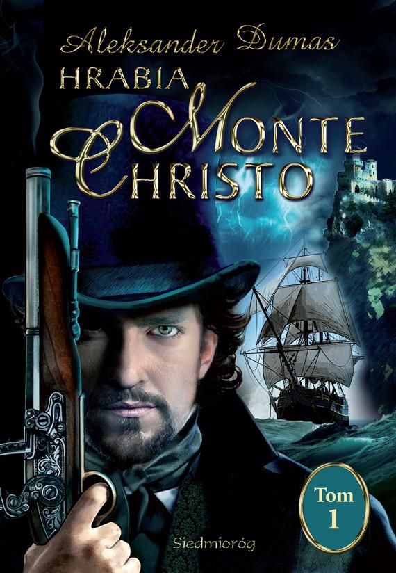 okładka Hrabia Monte Christo tom Iebook | epub, mobi | Aleksander  Dumas