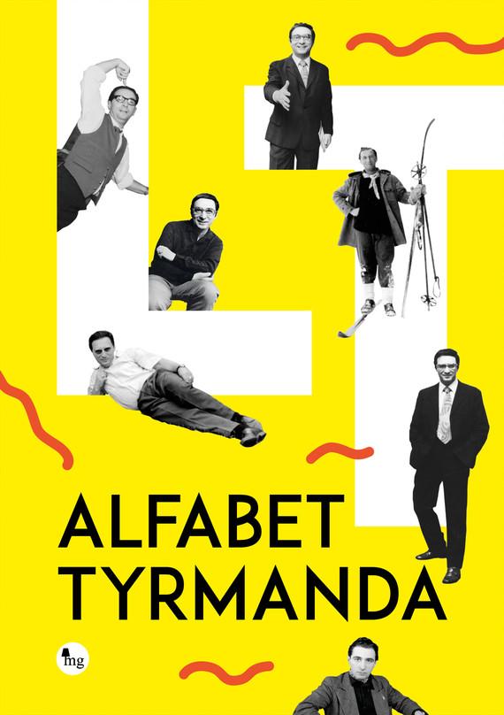 okładka Alfabet Tyrmandaebook | epub, mobi | Leopold Tyrmand, Dariusz Pachocki