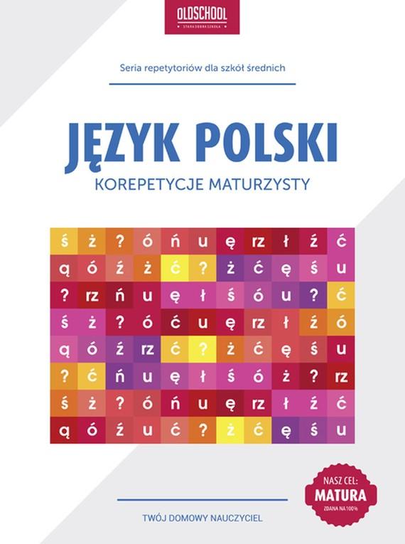 okładka Język polski. Korepetycje maturzystyebook | pdf | Izabela Garlicka