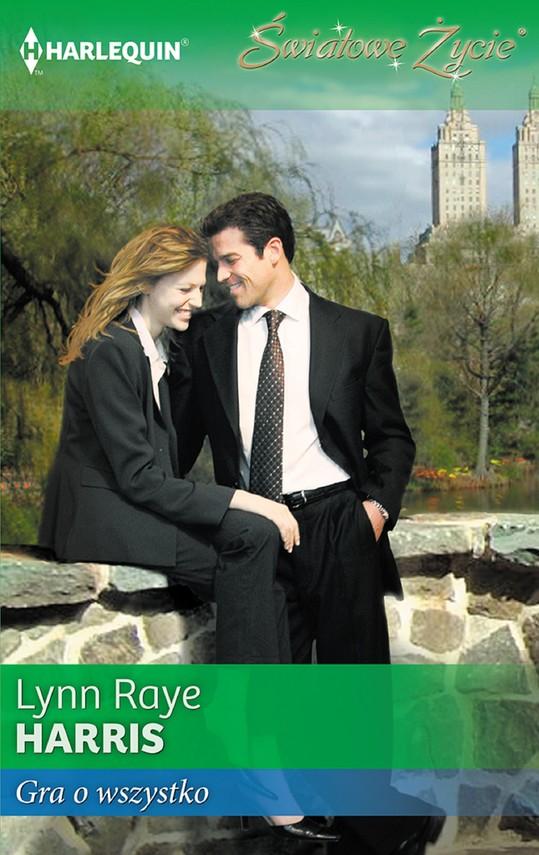 okładka Gra o wszystko, Ebook | Lynn Raye  Harris