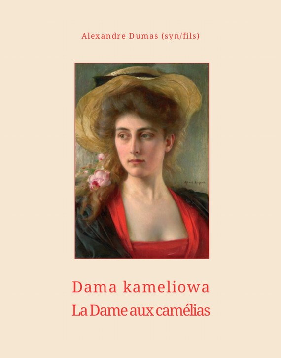 okładka Dama kameliowa. La Dame aux camélias, Ebook | Aleksander  Dumas