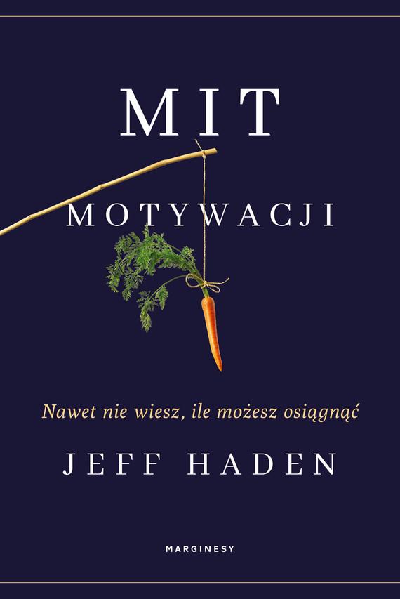 okładka Mit motywacjiebook | epub, mobi | Jeff Haden