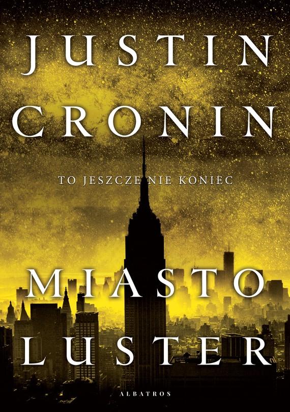 okładka MIASTO LUSTER, Ebook | Justin Cronin