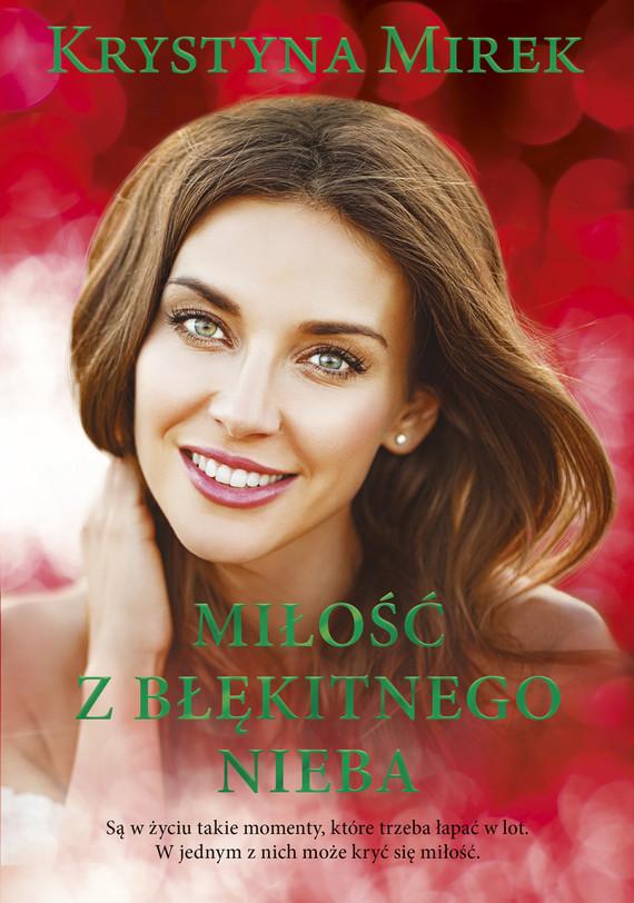 okładka Miłość z błękitnego niebaebook | epub, mobi | Krystyna Mirek