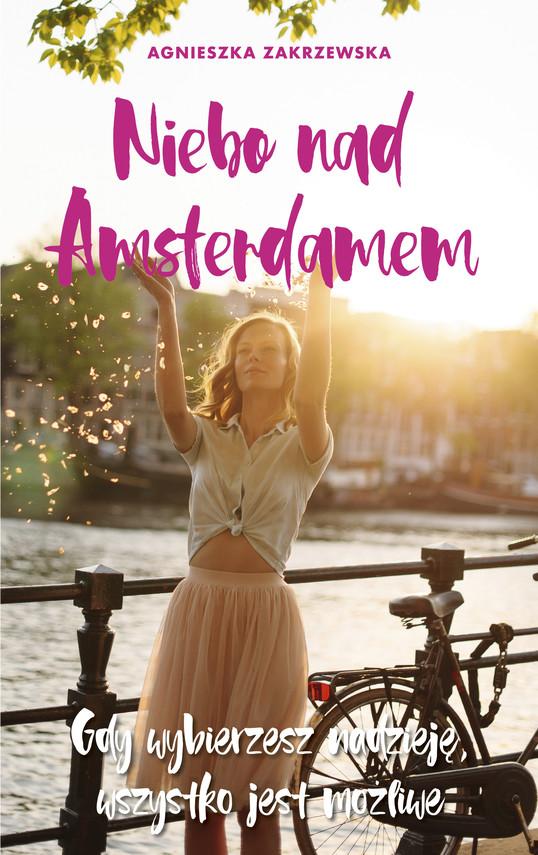 okładka Niebo nad Amsterdamemebook | epub, mobi | Agnieszka Zakrzewska