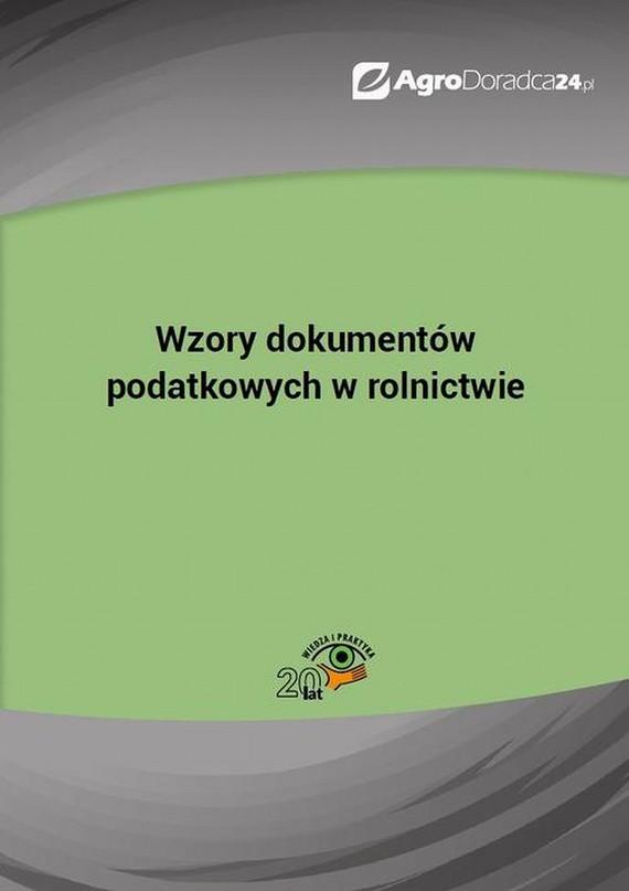 okładka Wzory dokumentów podatkowych w rolnictwie, Ebook | Piotr  Szulczewski