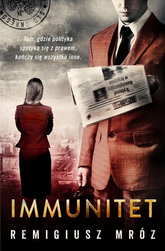 okładka Immunitet, Ebook | Remigiusz Mróz