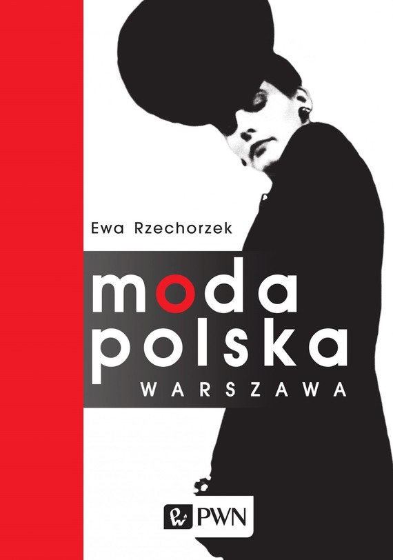okładka Moda Polska Warszawaebook | epub, mobi | Ewa  Rzechorzek