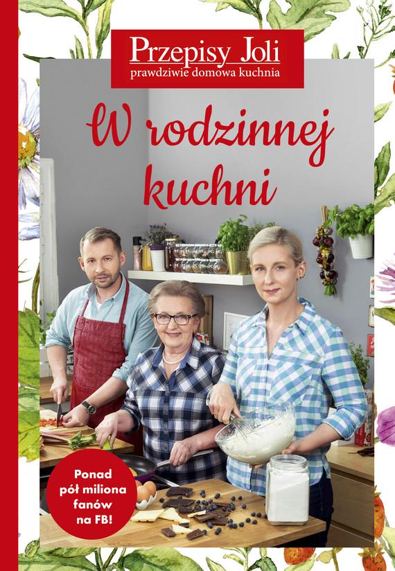 okładka Przepisy Joli. W rodzinnej kuchni, Ebook | Jola Caputa