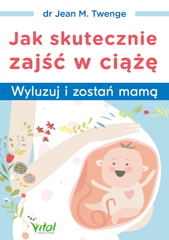 okładka Jak skutecznie zajść w ciążę - PDF, Ebook | Jean M. Twenge