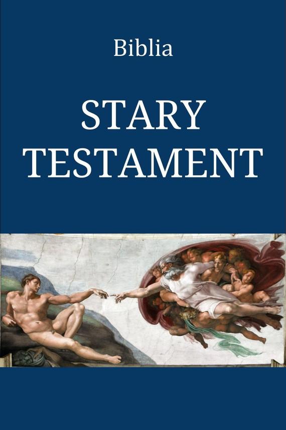 okładka Biblia. Stary Testamentebook | epub, mobi | Przekład Jakuba Wujka