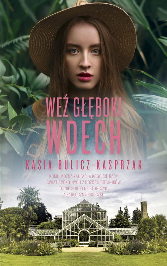okładka Weź głęboki wdechebook | epub, mobi | Kasia Bulicz-Kasprzak