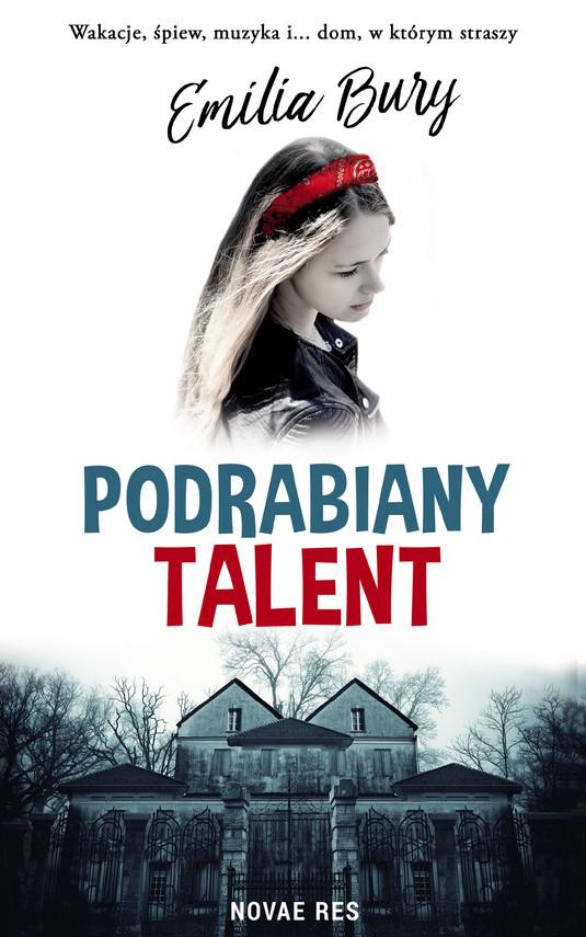 okładka Podrabiany talent, Ebook | Emilia Bury
