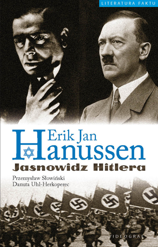 okładka Erik Jan Hanussen. Jasnowidz Hitlera, Ebook | Przemysław Słowiński, Danuta Uhl_Herkoperec