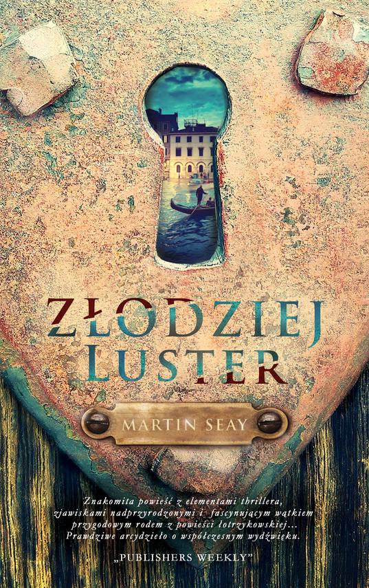okładka Złodziej luster, Ebook | Martin Seay