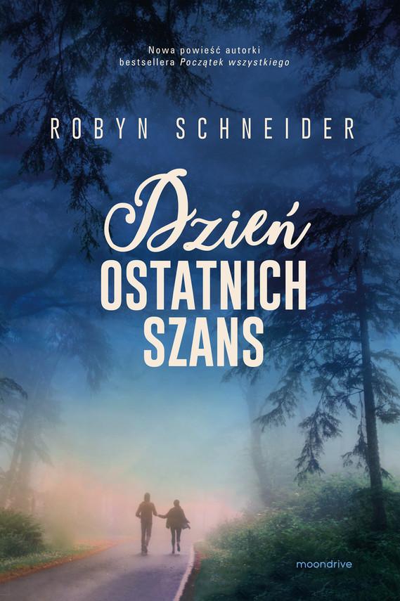 okładka Dzień ostatnich szans, Ebook | Robyn Schneider