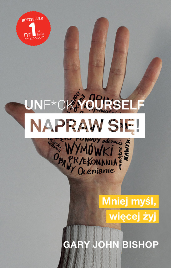 okładka Unf*ck yourself. Napraw się!, Ebook | Olga Siara, Gary John Bishop