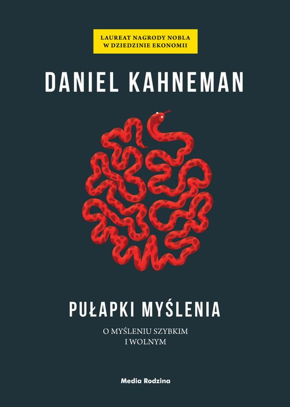 okładka Pułapki myślenia. O myśleniu szybkim i wolnym, Ebook | Daniel Kahneman