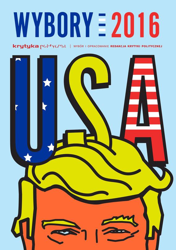 okładka Wybory USA 2016, Ebook   Opracowanie zbiorowe