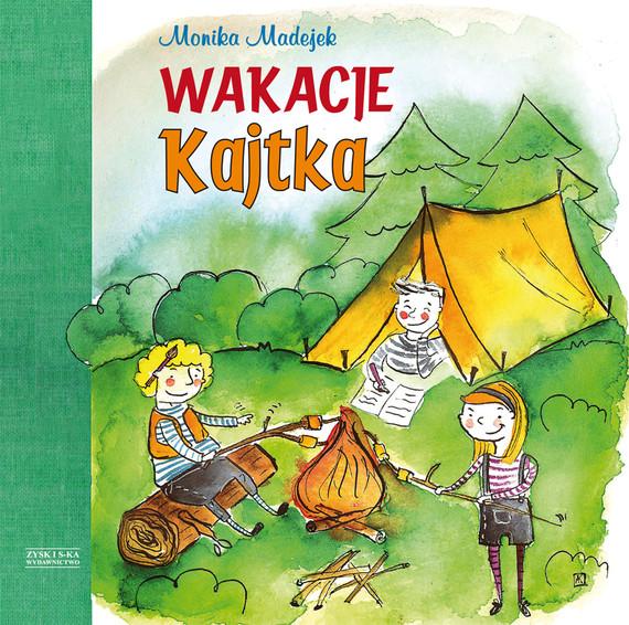 okładka Wakacje Kajtka, Ebook | Monika Madejek