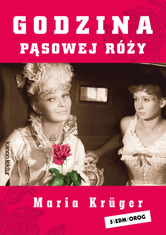 okładka Godzina pąsowej róży, Ebook   Maria Krüger