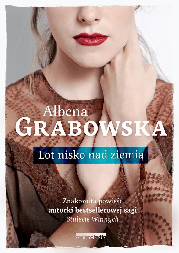 okładka Lot nisko nad ziemiąebook   epub, mobi   Ałbena  Grabowska