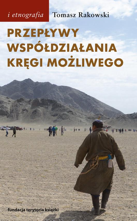 okładka Przepływy, współdziałania, kręgi możliwego, Ebook   Tomasz Rakowski