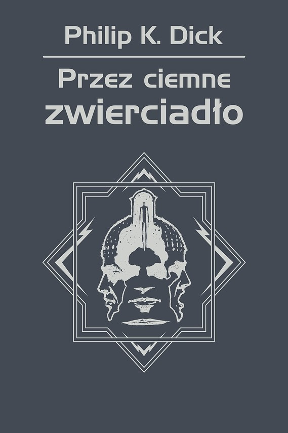 okładka Przez ciemne zwierciadło, Ebook | Philip K. Dick