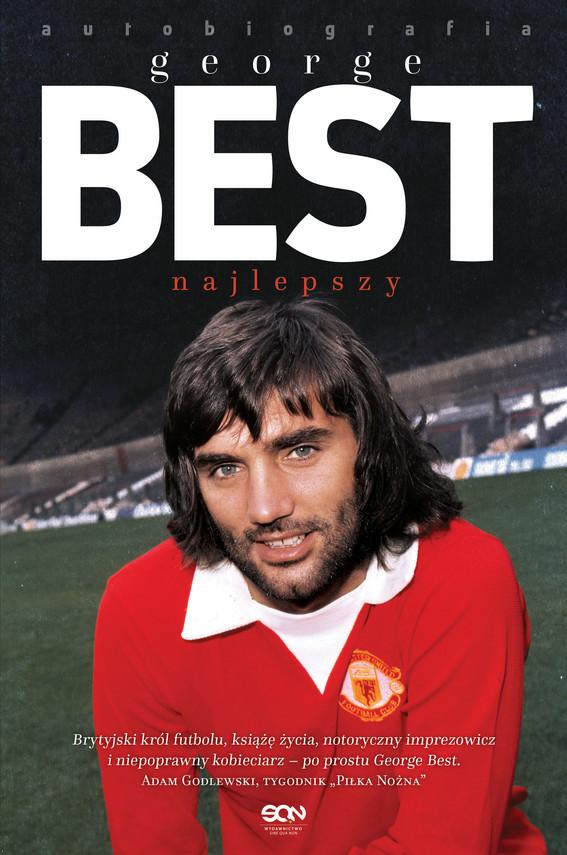 okładka George Best. Najlepszy. Autobiografiaebook | epub, mobi | George Best, Roy Collins