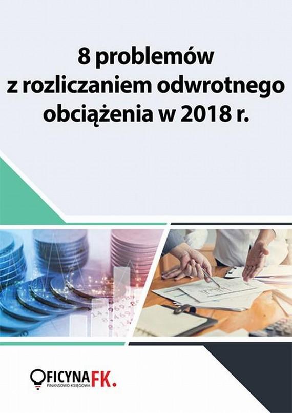 okładka 8 problemów z rozliczaniem odwrotnego obciążenia w 2018 r., Ebook | Praca Zbiorowa