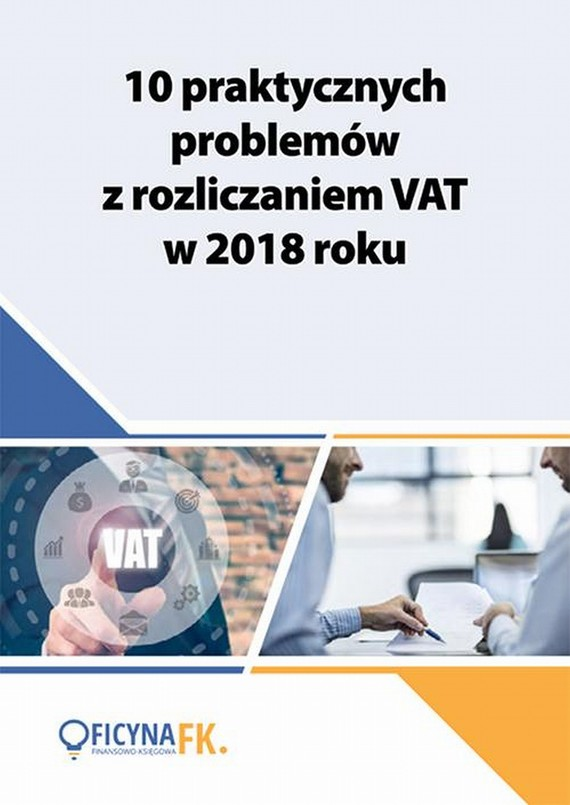 okładka 10 praktycznych problemów z rozliczaniem VAT w 2018 roku, Ebook | Praca Zbiorowa