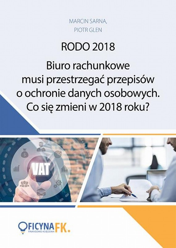 okładka Biuro rachunkowe musi przestrzegać przepisów o ochronie danych osobowych. Co się zmieni w 2018 roku?, Ebook | Praca Zbiorowa