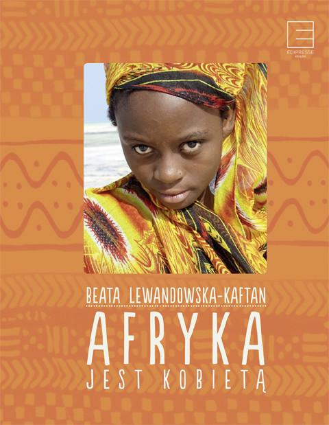 okładka Afryka jest kobietą, Ebook | Lewandowska-Kaftan Beata