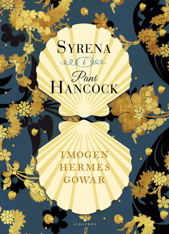 okładka Syrena i Pani Hancockebook | epub, mobi | Imogen Hermes Gowar