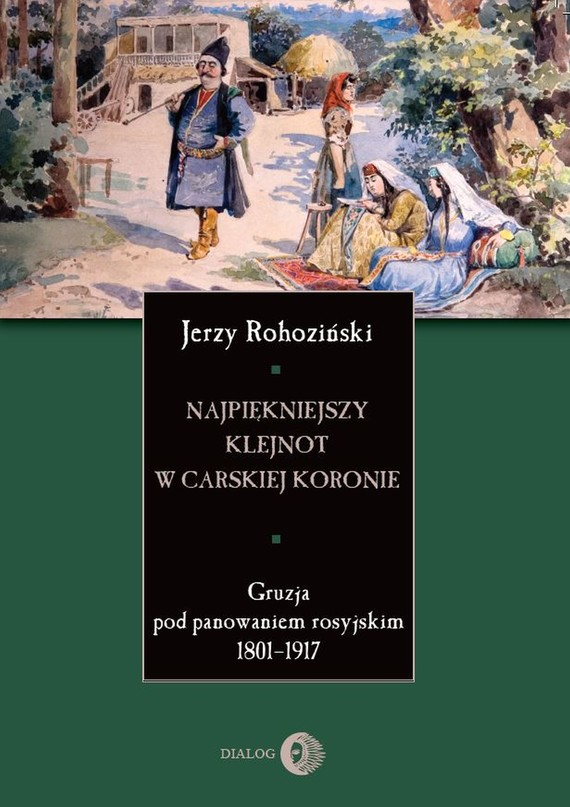 okładka Najpiękniejszy klejnot w carskiej koronie, Ebook | Jerzy  Rohoziński