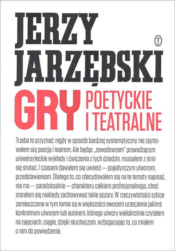 okładka Gry poetyckie i teatralneebook   epub, mobi   Jerzy Jarzębski