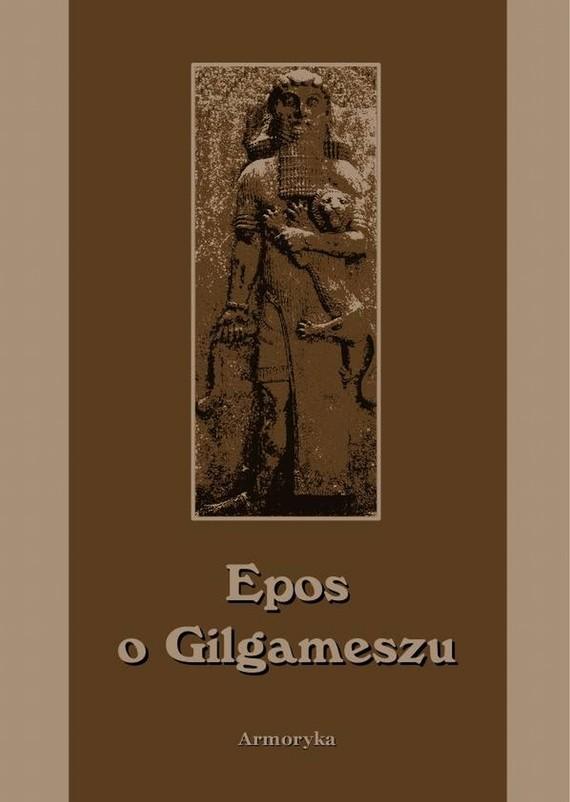 okładka Epos o Gilgameszu, Ebook | Nieznany