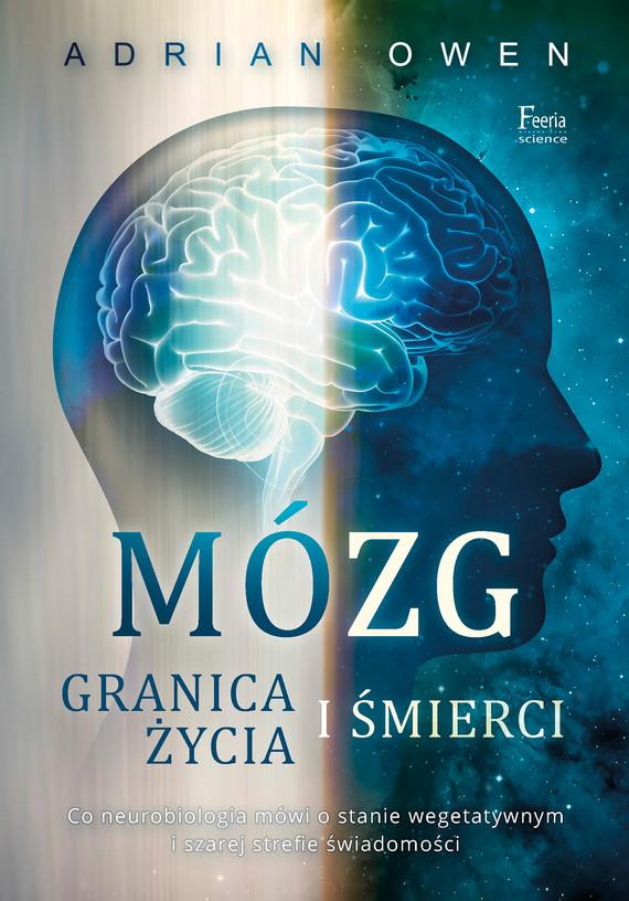okładka Mózg. Granica życia i śmierci, Ebook | Adrian Owen