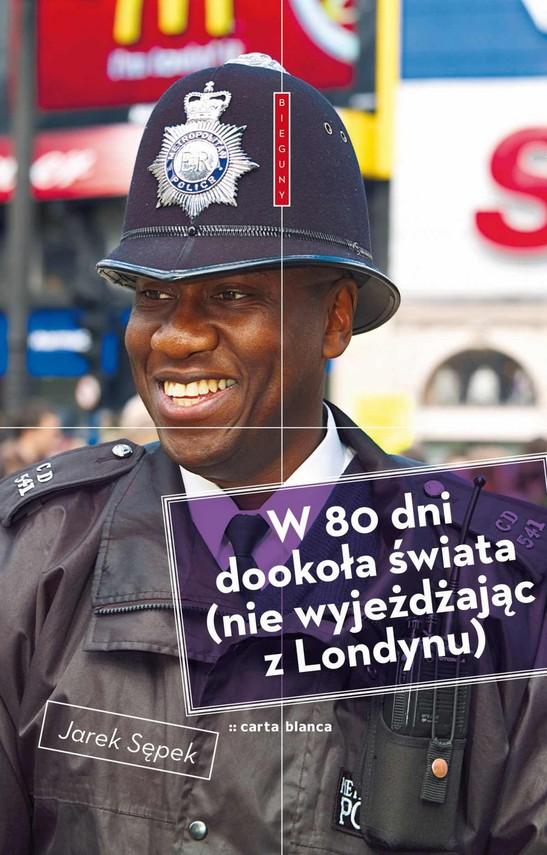 okładka W 80 dni dookoła świata (nie wyjeżdżając z Londynu), Ebook   Jarek  Sępek