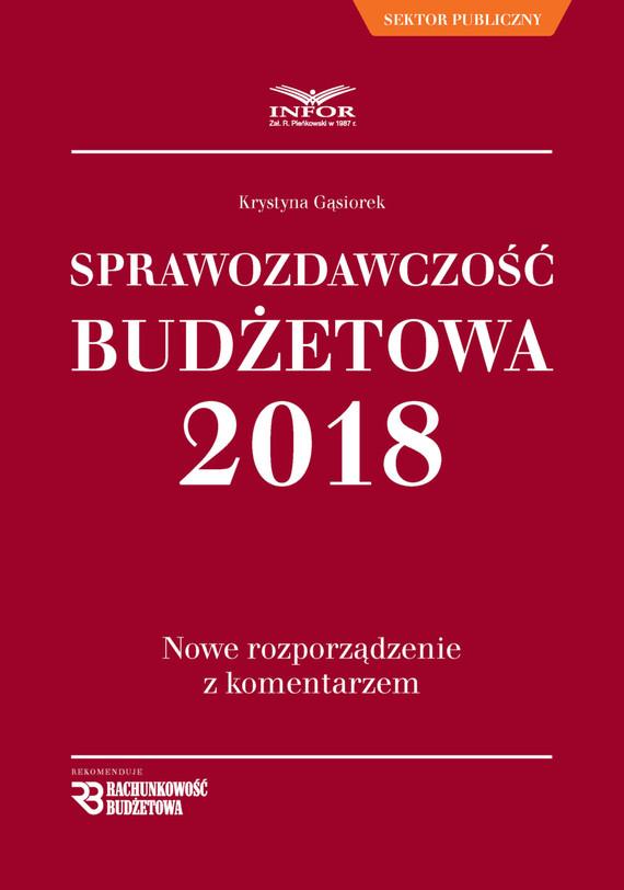 okładka Sprawozdawczość budżetowa. Nowe rozporządzenie z komentarzemebook | pdf | Krystyna Gąsiorek