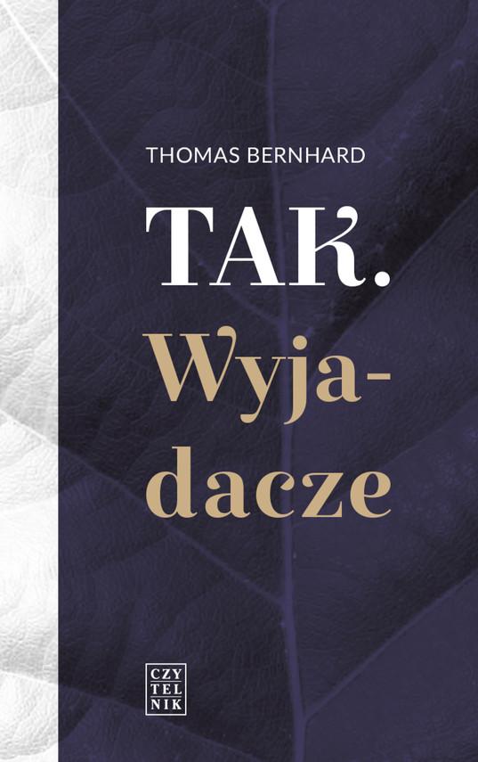 okładka Tak. Wyjadaczeebook | epub, mobi | Thomas Bernhard
