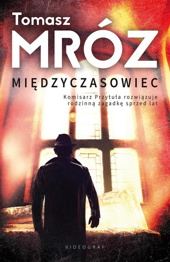 okładka Międzyczasowiec, Ebook   Tomasz Mróz