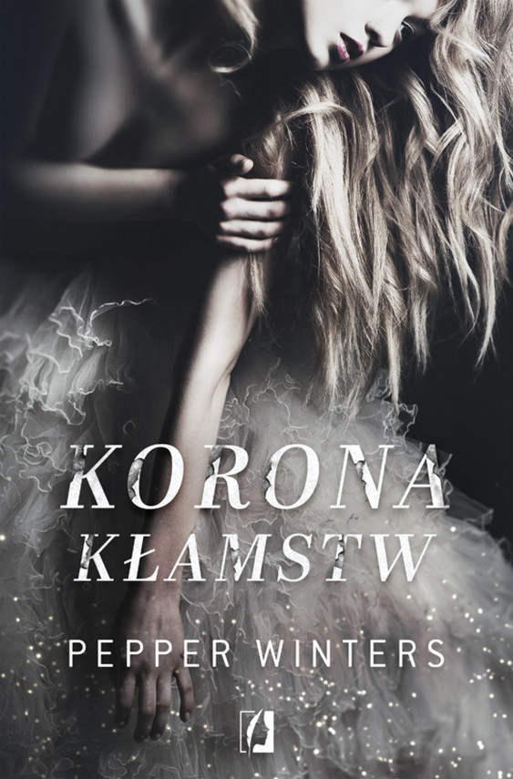 okładka Korona kłamstw. Duet. Tom 1, Ebook | Pepper Winters