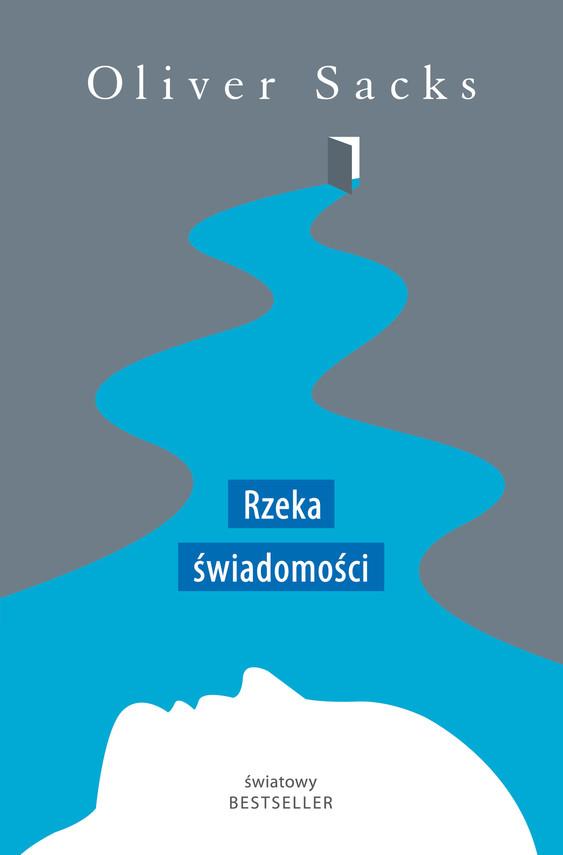 okładka Rzeka świadomościebook | epub, mobi | Oliver Sacks